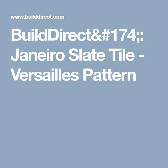 BuildDirect®: Janeiro Slate Tile - Versailles Pattern