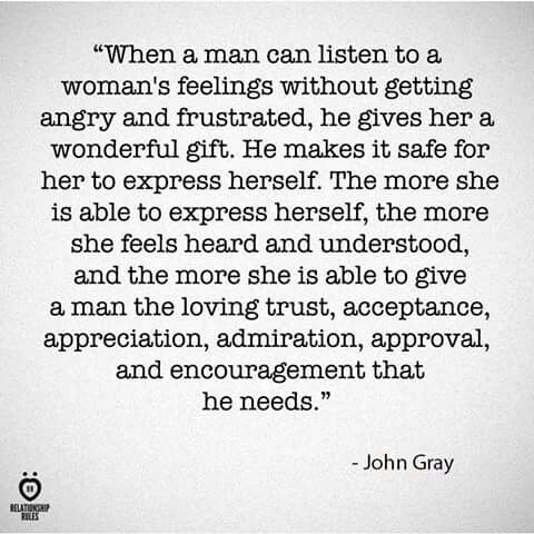 Most men cannot listen to a woman's feelings and realize the way he handles it, responds to it, what he does from that moment on sets the tone. Often she's not bitching to bitch, she's needing you to hear something and learn. Her expression of her feelings and needs does not make her a bitch.