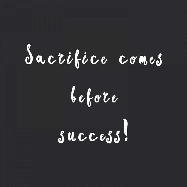 12+ Quote About Sacrifice And Success – Success Quote