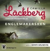 Englemakersken - Camilla Läckberg Kirsti Grundvig Gry Brenna