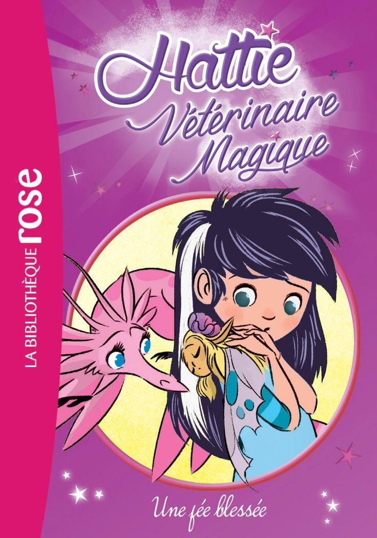 Amazon.fr - Hattie Vétérinaire Magique 03 - Une fée blessée - Claire Taylor-Smith - Livres