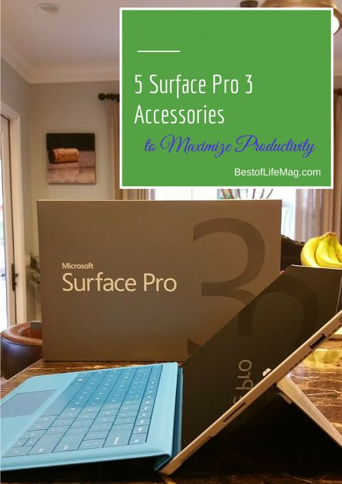 5 Surface Pro 3 Accessories to Maximize Productivity #MicrosoftBloggers
