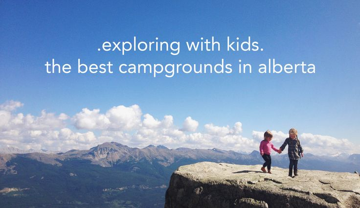 Alberta is filled with campgrounds of all sorts- from busy pull-through trailer parks to backcountry tent camping, there's something out there to suit every kind of camping family. We tend to choose those campgrounds that have great facilities, private sites and are well maintained. We also like…