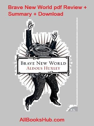 Download Brave New World Pdf + Read Summary & Review