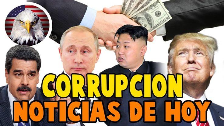 CASOS DE CORRUPCION HOY 25 DE JULIO 2017, NOTICIAS DE ULTIMA HORA NOTICI...