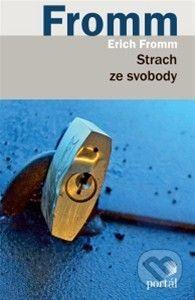 Strach ze svobody - Erich Fromm
