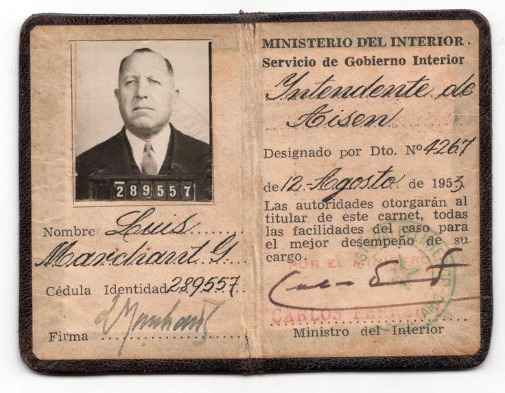 Carnet otorgado por el Ministerio del Interior por decreto N° 4267, el 12 de agosto de 1953. Designando a Luis Marchant como Intendente de Aysén