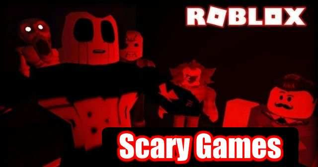 Here We Have A List Of Best Scary Roblox Games Of 2021 You Can Play These Are The All Topmost Horror And Scariest Games In 2021 Scary Games To Play Scary Games Roblox