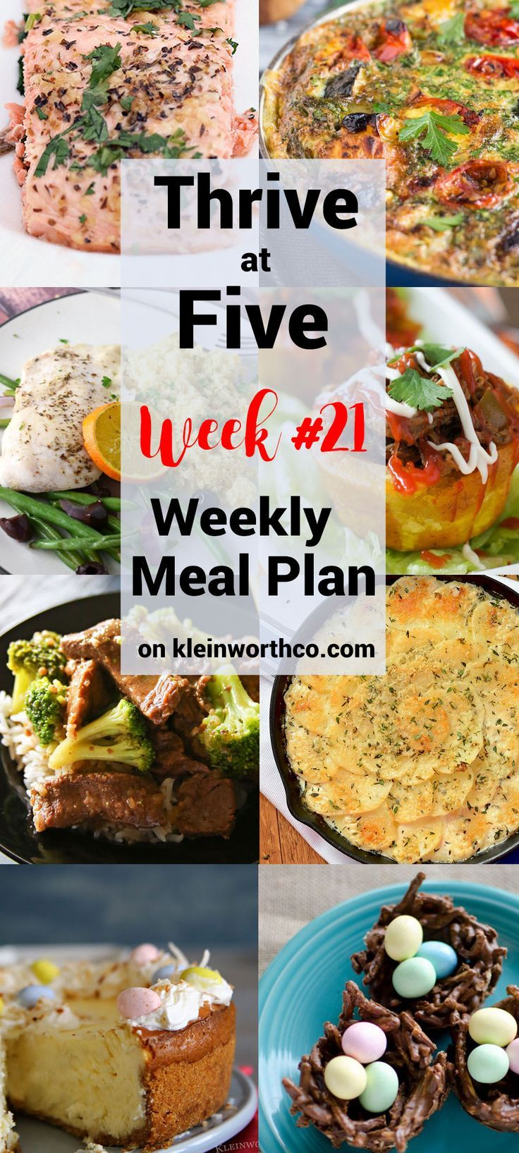 Thrive at Five Meal Plan Week 21 is here to help make mealtime easy. Quick Family Lunch and Simple Dinner Meal Ideas! Delicious! via @KleinworthCo