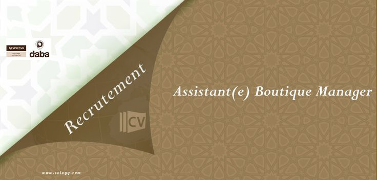 #Daba #Maroc: #Recrutement d'un(e) #Assistant(e) #Boutique #Manager à #Casablanca ----->