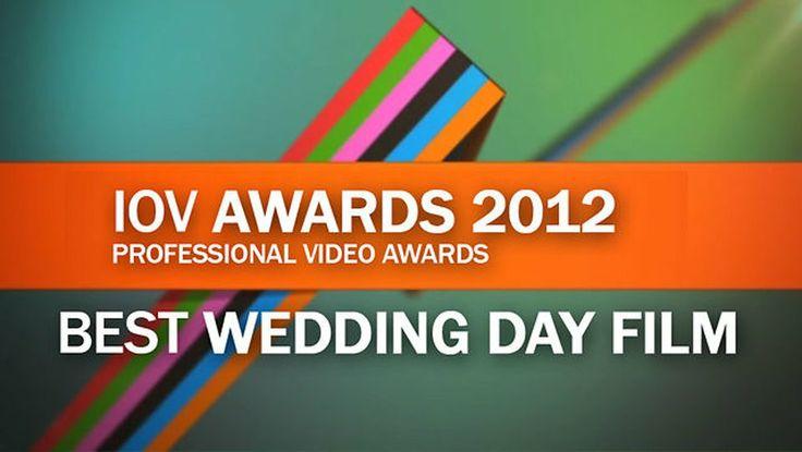 IOV Awards 2012  - Best Wedding Day Film