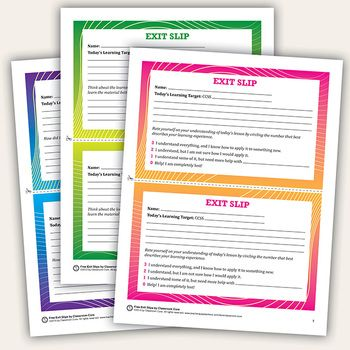 Here's a set of three different types of exit slips. One has a 0-3 rating scale, while the others require a written reflection. Each has room to list the Common Core objective for the lesson.