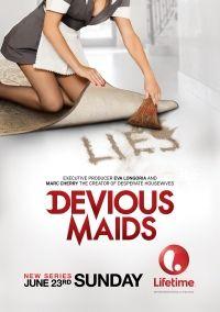 Сериал Коварные горничные 2 сезон Devious Maids