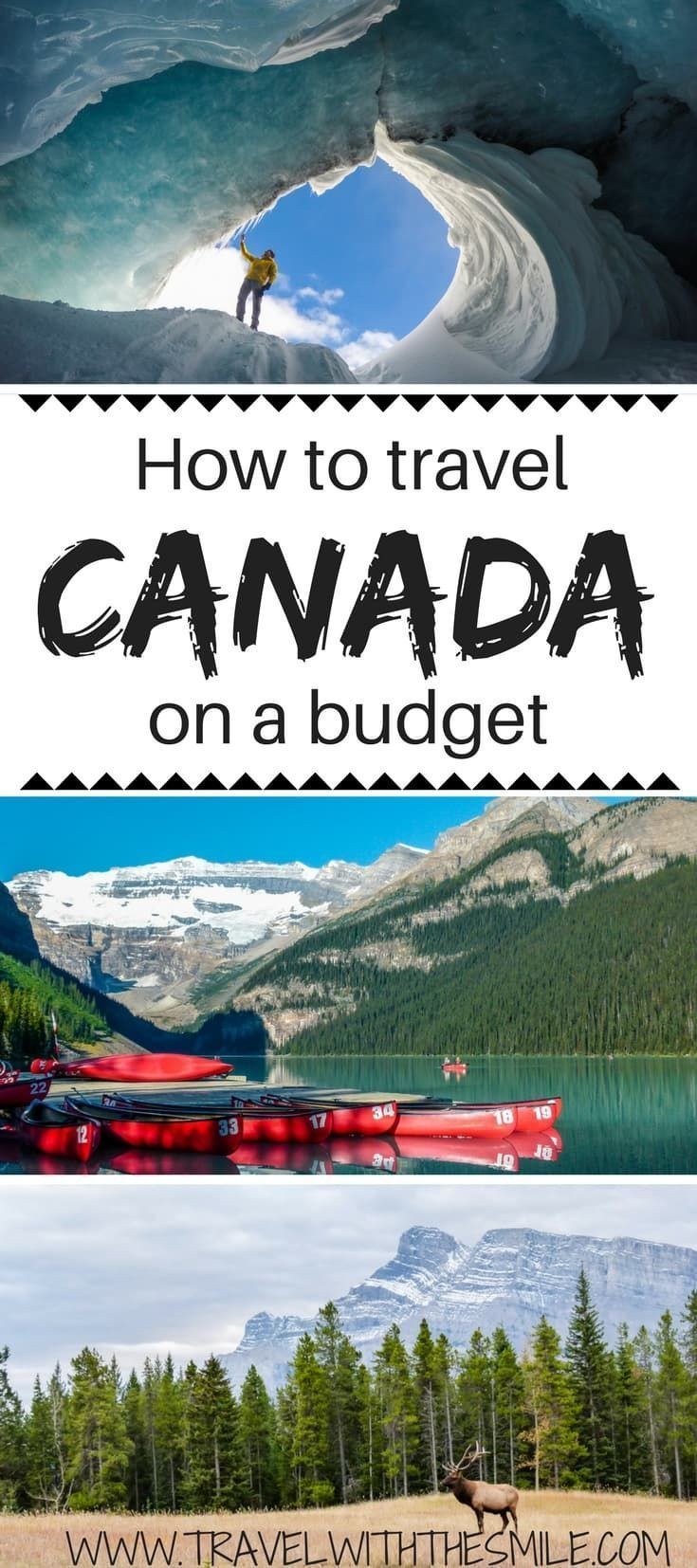 Cheapest Way To Travel Across Canada Canada Travel Canadian