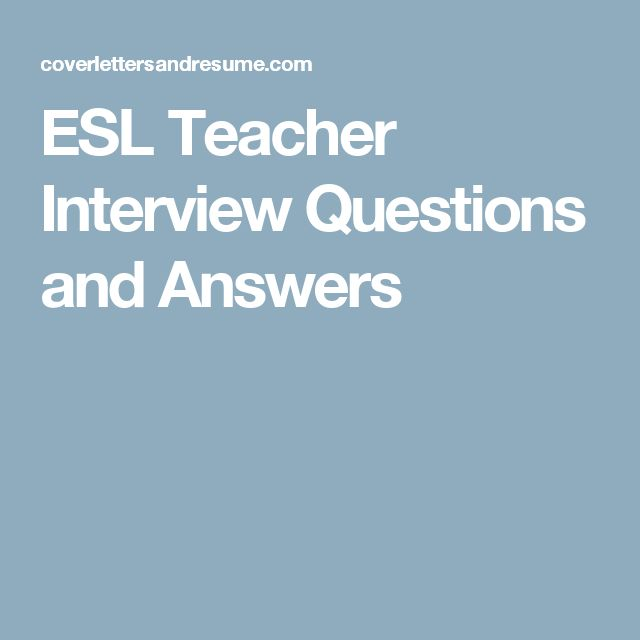 sample teacher interview questions and answers