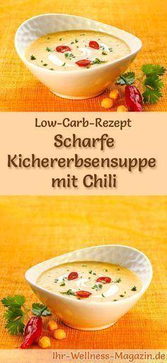 Low-Carb-Rezept für Kichererbsensuppe mit Chili: Kohlenhydratarm, kalorienreduziert und gesund. Ein einfaches, schnelles Suppenrezept, perfekt zum Abnehmen #lowcarb #suppen