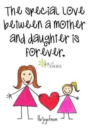 The special love between a mother and daughter is forever. O amor especial entre mãe e filha é para sempre.