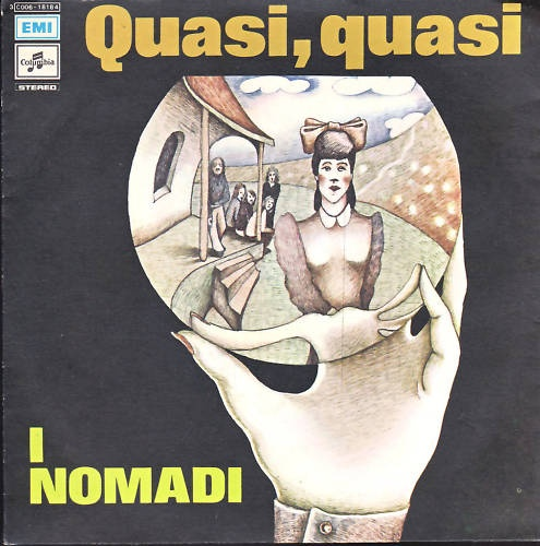 """Augusto Daolio 1976 I Nomadi - Quasi, Quasi (7"""") [Columbia 3C006-18184] #albumcover #Prog-Rock"""