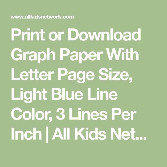 Print or Download Graph Paper With Letter Page Size, Light Blue Line Color, 3 Lines Per Inch | All Kids Network