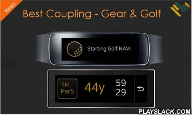 GearFit Golf NAVI+  Android App - playslack.com ,  This app is SAMSUNG_CUP_ENABLED (For GearFit Only)Your Best Golf Partner! Since 2004 phiGolfIntelligent total golf GPS solution that offers altitude difference for the first time in the world - solution that applies augmented reality such as distance measurement, altitude measurement, and customized statistics Major Functions and Strengths: ▶ Provide altitude difference information for the first time in the world ▶ Supports high resolution…