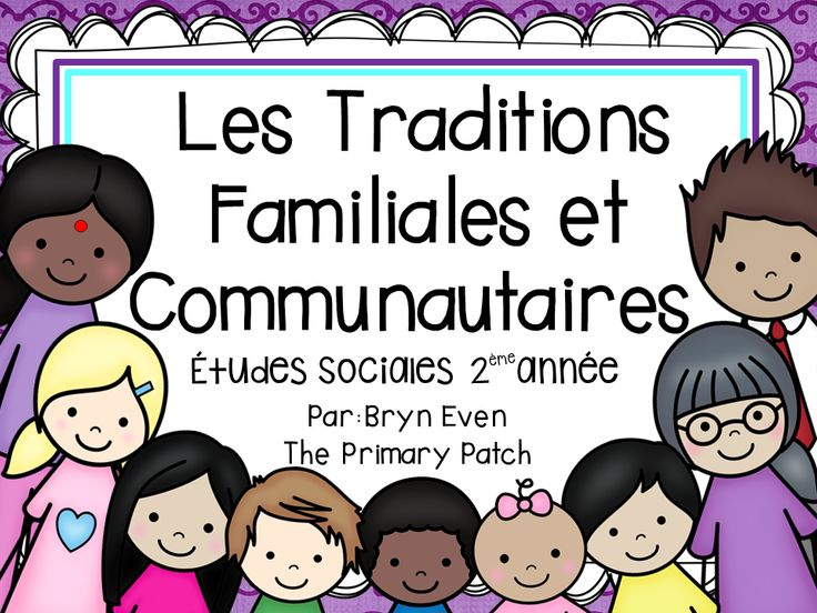 Les Traditions Familiales et Communautaires cross curricular unit for the new Social Studies Curriculum…created in mind to help busy French Immersion Grade 2 teachers fit it all in!  The adaptation of my bestseller includes over 120 pages of fun, hands-on, interactive and cross curricular learning activities, based on the new Inquiry-Based Learning approach. Your students  have lots of opportunities to share their knowledge in French in fun and innovative ways!