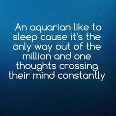 Aquarius quotes, Aquarius and Life quotes on Pinterest