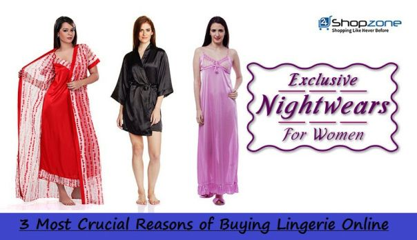3 Most Crucial Reasons of Buying Lingerie Online