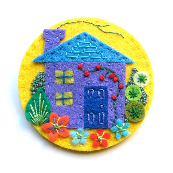 HOW SWEET!    Home Sweet Home felt brooch pin with freeform embroidery. £15.00, via Etsy.