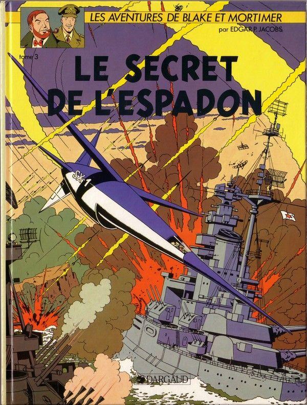 Blake et Mortimer (Éditions Blake et Mortimer) -3- Le secret de l'Espadon T3  -  1953