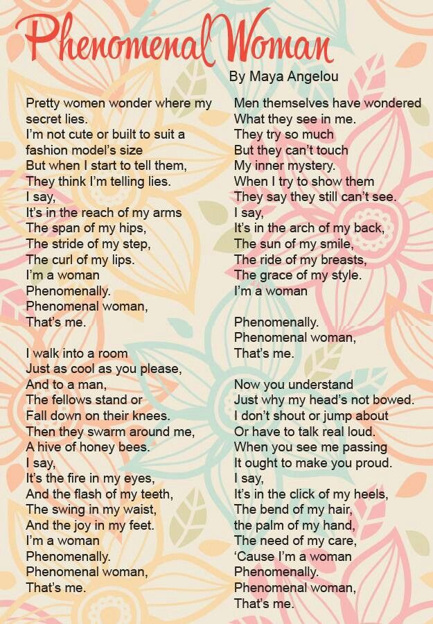Maya Angelou- Phenomenal Woman This is literally perfection this poem is so meaningful! Written by a phenomenal woman #mayaangelou