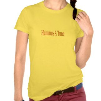 Hummus A Tune Tees