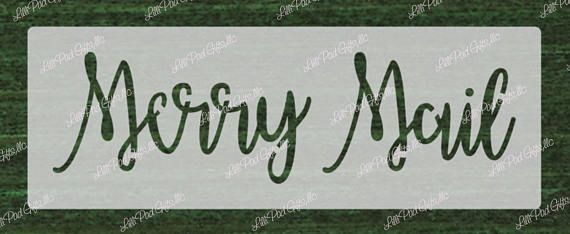 Merry Mail  14x4  funky font   Re-usable stencil