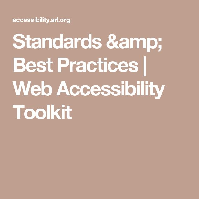 Standards & Best Practices | Web Accessibility Toolkit
