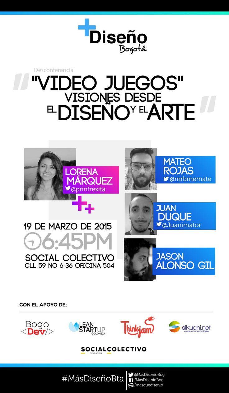 """Están totalmente invitados a el Meetup de Más Diseño Bogotá del mes de Marzo """"Video Juegos"""" Visiones desde el diseño y el arte Pueden reservar su entrada gratis en"""