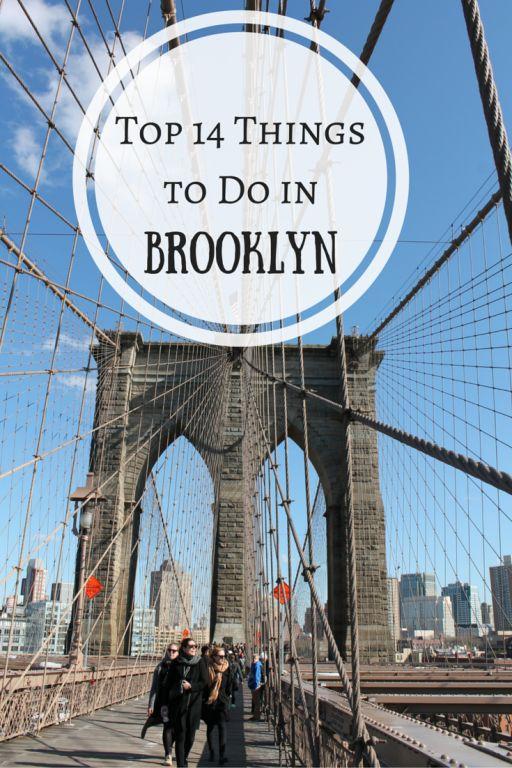 Top 14 Things to Do in Brooklyn
