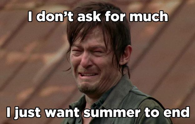 I hate 17 out of 40 summer things! How Ready Are You For Summer To Be Over?