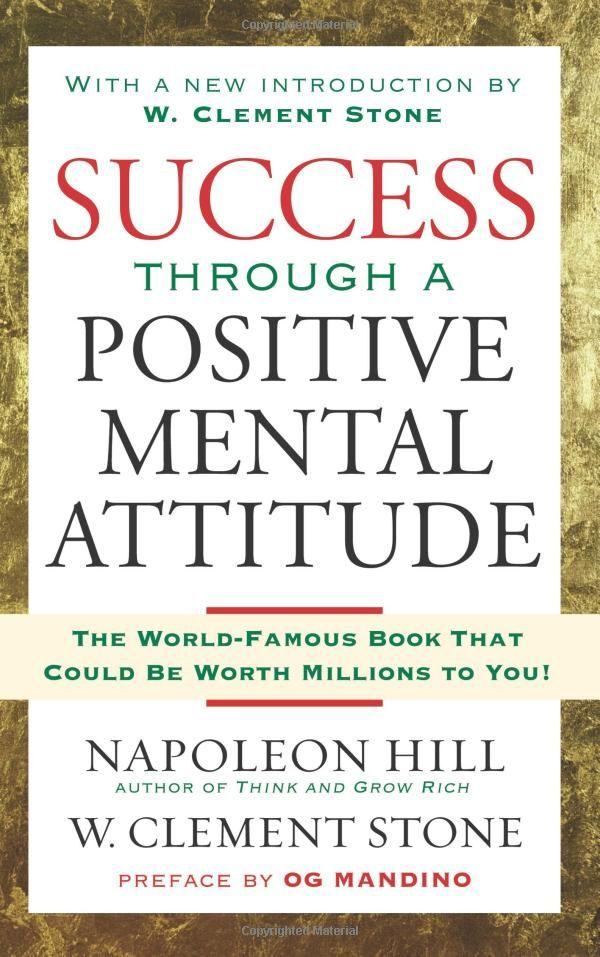 Amazon.com: Success Through A Positive Mental Attitude (9781416541592): Napoleon Hill, W. Stone: Books