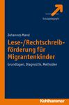 Lese-/Rechtschreibförderung für Migrantenkinder - Grundlagen, Diagnostik, Methoden  #Migration #Integration