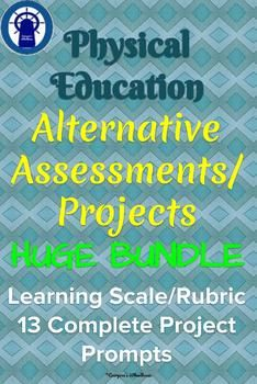 Physical Education Alternative Assessments/Projects HUGE Bundle