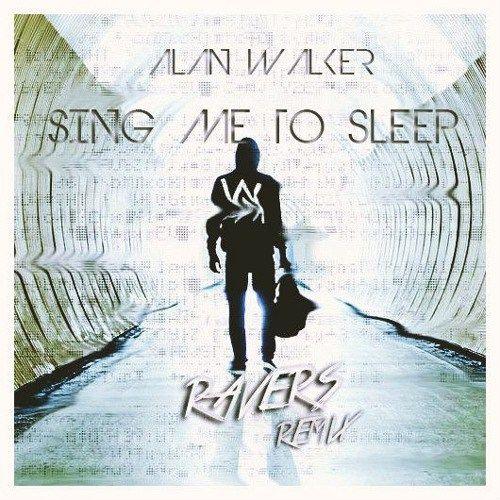 Alan Walker  Sing Me To Sleep (Ravers Remix)