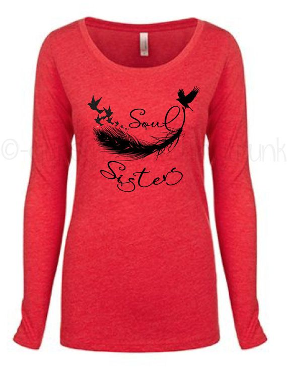 Soul Sister Shirt - Matching Shirts - Sister Tribe - Gifts for Sisters - Matching Outfits - Soul Sister Top - Soul Sister by GypsyJunkClothing