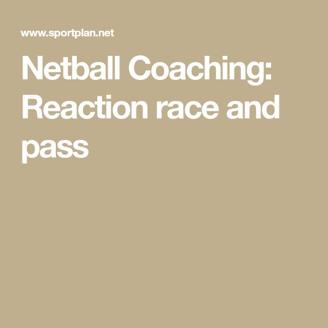 Netball Coaching: Reaction race and pass