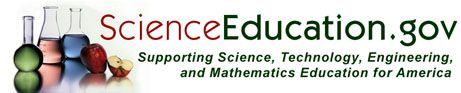 ScienceEducation.gov Supporting Science, Technology, Engineering, and Mathematics Education for America