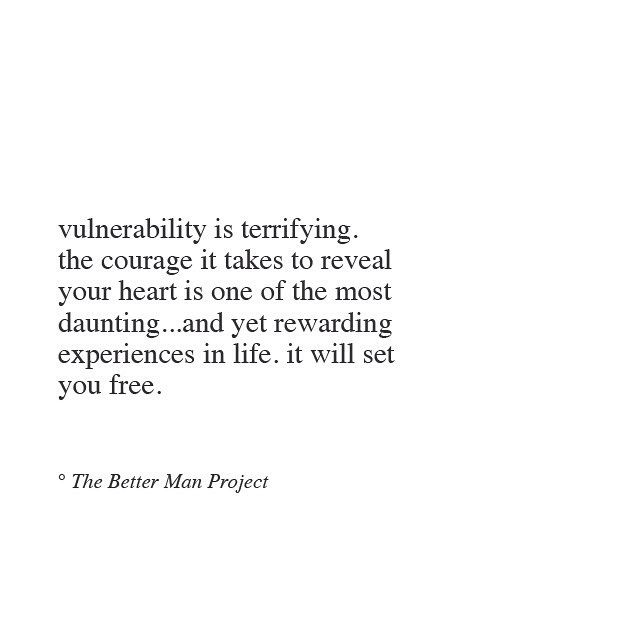 I'm not good at being vulnerable.. Perfectly fine and understanding with other peoples' vulnerability, but it's hard for me to be vulnerable.. I think it's partly because I think no one will want me if they know my life isn't perfect.