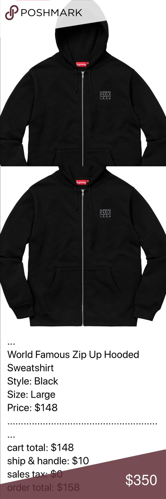 Supreme World Famous Zip Hoodie Black hoodie. Men's large. Will include the bag and stickers (if they're sent with the order).   Just showing other-hat and keychain. Arrived on my doorstep 10 minutes before this week's drop! Perfect timing!   Price-TBD. Will not be $350. Offers welcomed. Supreme Sweaters Zip Up