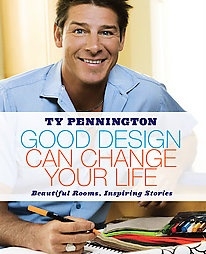 Ty Pennington-Good Design Can Change Your Life  $6.99