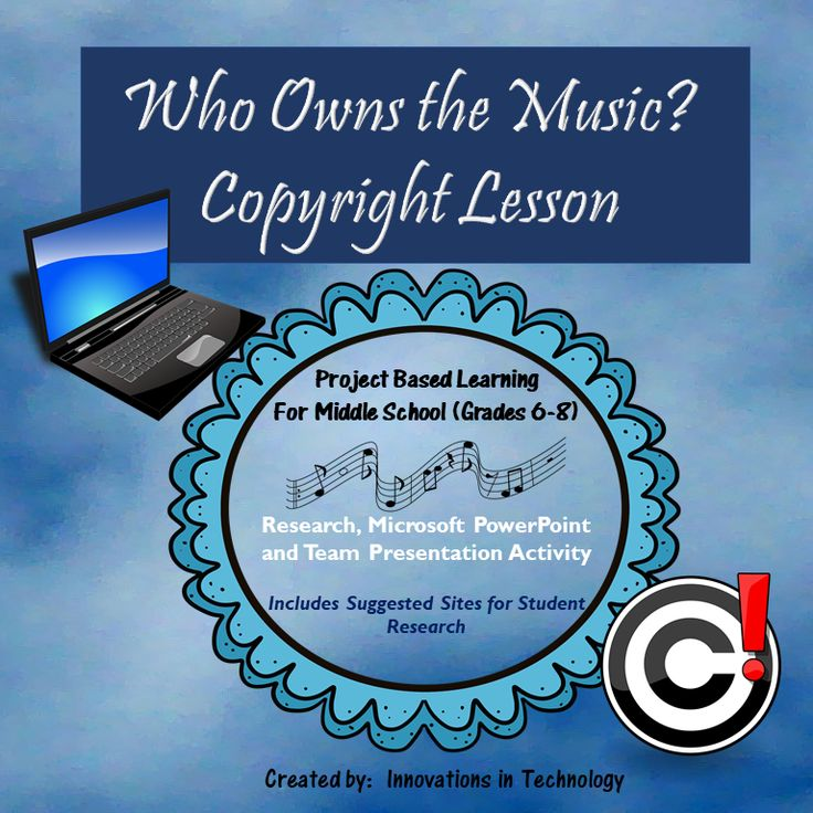Who Owns the Music Copyright Lesson (Team research and PowerPoint).  In this lesson, students learn about copyright laws as they relate to the use of music by working with a team and researching actual court cases about them, creating a presentation in Microsoft PowerPoint or Google Slides, and then presenting and defending that decision to the class. Perfect for technology, career exploration, business law and music classes. This lesson was designed for middle school (grades 6-8)
