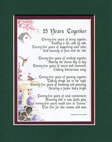 A Gift For A 25th Wedding Anniversary, #117, Touching 8x10 Poem, Double-matted in Dark Green Over Burgundy and Enhanced with Watercolor Graphics.