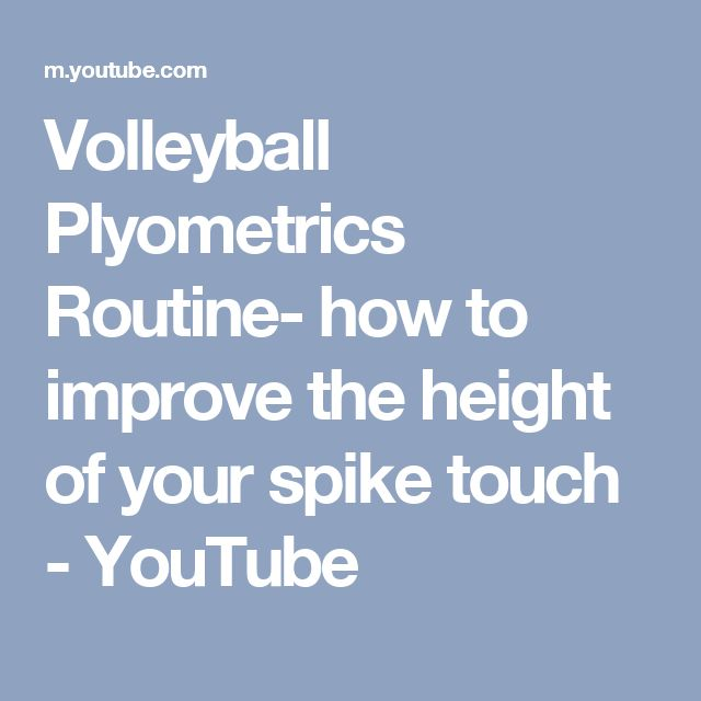 Volleyball Plyometrics Routine- how to improve the height of your spike touch - YouTube