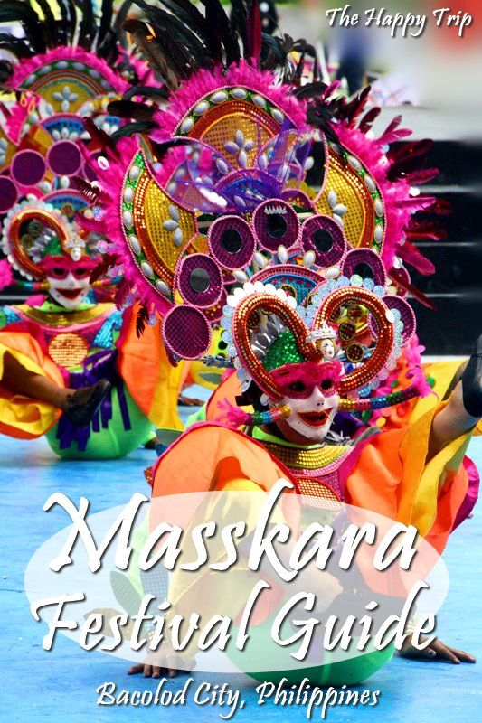 2017 MASSKARA FESTIVAL GUIDE | SCHEDULE OF ACTIVITIES, ATTRACTIONS AND MUCH MORE | The Happy Trip